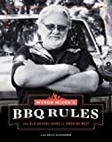 Myron Mixon's BBQ Rules: The Old-School Guide to Smoking Meat by Myron Mixon (April 19,2016)