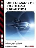 Image de Una galassia di nome Roma (Robotica)