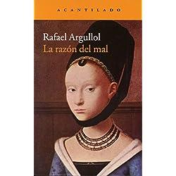 La Razón Del Mal (Narrativa del Acantilado) Premio Nadal 1993