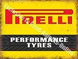 Pneus Pirelli Performance Motorsport Moteur Racing Garage Vintage Panneau mural en métal/acier, Acier, 15 x 20 cm