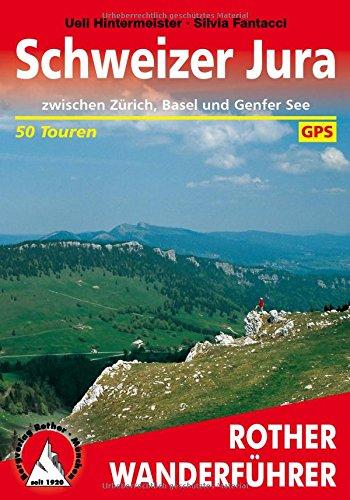 Schweizer Jura: zwischen Zürich, Basel und Genfer See. 50 Touren. Mit GPS-Tracks (Rother Wanderführer) (Zürich Karte)