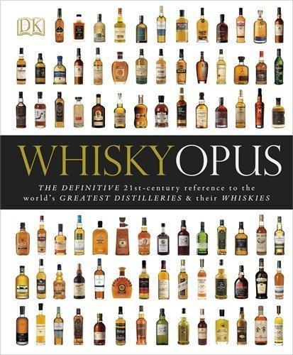 Whisky Opus (Dk) by Dk (2012) Hardcover