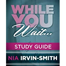 While You Wait... Study Guide