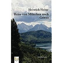 Reise von München nach Genua (Großdruck)