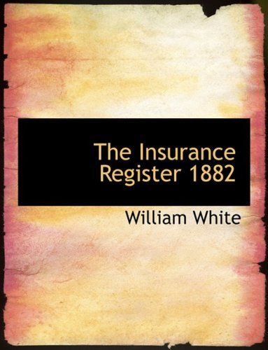 The Insurance Register 1882 (Large Print Edition)