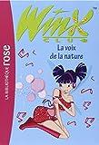 Winx Club, Tome 4 : La voix de la nature