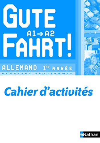 Gute Fahrt! 1ère année par Florence Lozachmeur