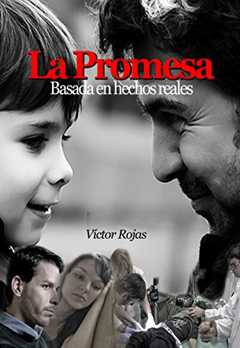 La Promesa por Victor Rojas Vásquez