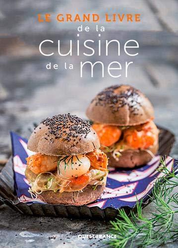 Le grand livre de la cuisine de la mer par  Collectif