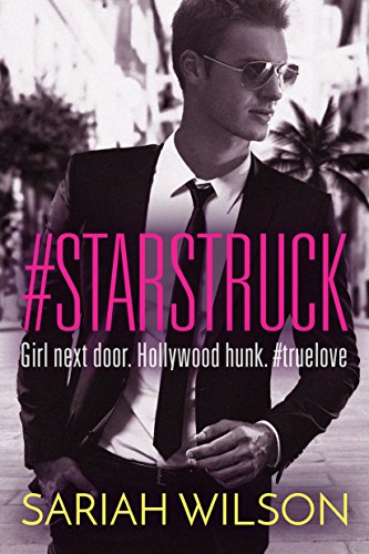 #Starstruck (A #Lovestruck Novel) by [Wilson, Sariah]