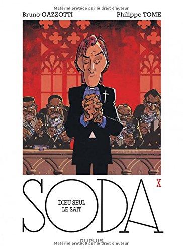 Soda - tome 10 - Dieu seul le sait (réédition)