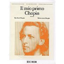 IL MIO PRIMO (Chopin Libro)