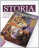 Storia magazine. Ediz. riforma. Per le Scuole superiori. Con espansione online: 3