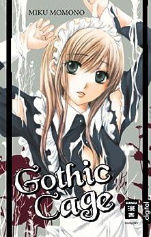 Gothic Cage von [Momono, Miku]
