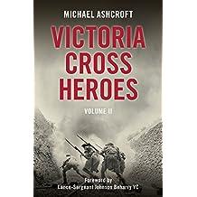 Victoria Cross Heroes Volume II: 2