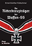 Die Ritterkreuzträger der Waffen-SS - Ernst G Krätschmer