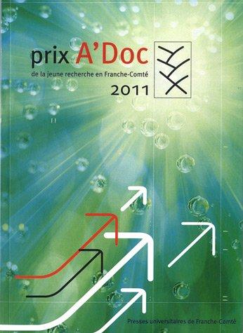 Prix A'Doc de la jeune recherche en Franche-Comté 2011