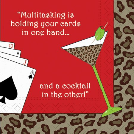 Design Design Multitasking is holding your cards in one hand... Cocktail Napkins by Design Design