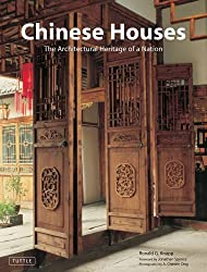 Chinese Houses: The Architectural Heritage of a Nation by Ronald G. Knapp (2006-01-15)