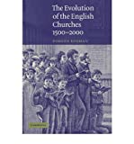 [(The Evolution of the English Churches, 1500-2000)] [Author: Doreen Rosman] published on (January, 2010)