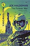 The Forever War: Forever War Book 1 (Forever War Series)
