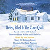 Best American Girl Quilts - Helen, Ethel, the Crazy Quilt: Based on the Review