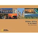 Wildes Afrika in 365 Bildern