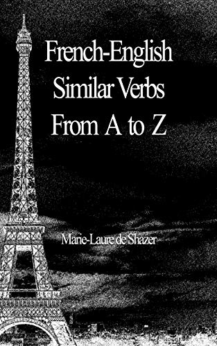 Couverture du livre French-English Similar Verbs From A to Z