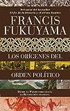 Los orígenes del orden político: Desde la Prehistoria hasta la Revolución francesa (Sin colección)