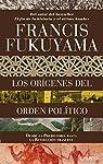 Los orígenes del orden político: Desde la Prehistoria hasta la Revolución francesa par Fukuyama