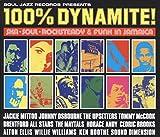 100% Dynamite-Ska Soul Rocksteady