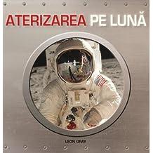 Aterizarea pe Luna Leon Gray