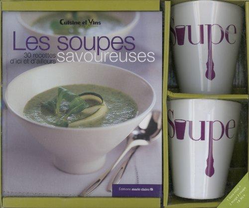 Les soupes savoureuses : Avec deux mugs par Cuisine et Vins de France