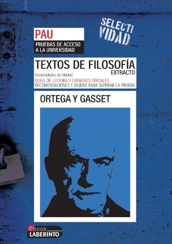 Selectividad. Textos de filosofía. Extracto de Ortega y Gasset