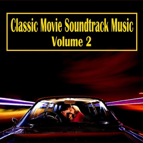 Classic Movie Soundtrack Music, Vol. 2