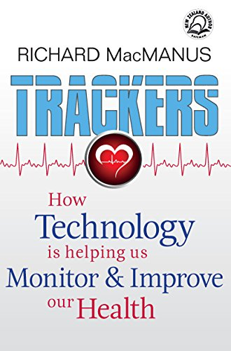 Trackers: How technology is helping us  monitor