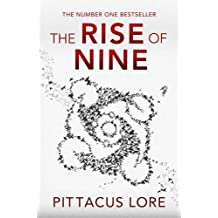 The Rise of Nine (Lorien Legacies 3) by Pittacus Lore (2012-08-30)