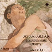 Allegri - Miserere / Messe / Motets