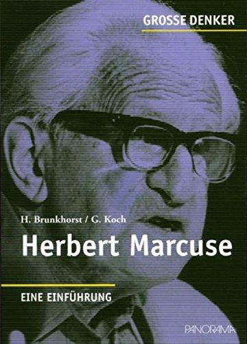 Herbert Marcuse: 1898-1979 Eine Einführung