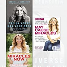 Gabrielle Bernstein 3 Books Collection Set - The Universe Has Your Back,Miracles Now,May Cause Miracles