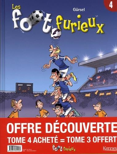 Les Foots Furieux - pack T4 acheté = T3 offert par Gursel