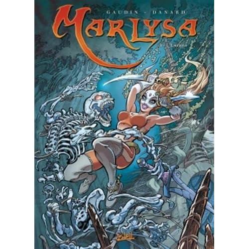 Marlysa T16 - L'Emprise