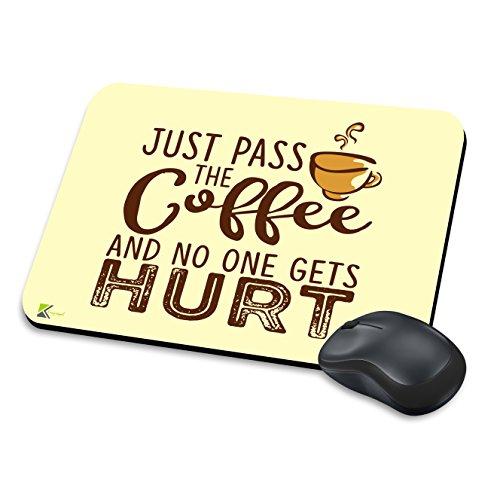 MM030-nur Pass Der Kaffee und No One Gets Hurt Funny Neuheit Geschenk Mauspad/Mousepad rutschfeste Laptop Computer PC Mauspad