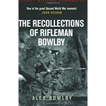 The Recollections of Rifleman Bowlby (Cassell Military Paperbacks)