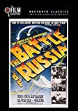 The Battle of Russia (The Film Detective Restored Version) by Anthony Veiller
