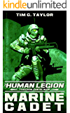 Marine Cadet (The Human Legion Book 1)