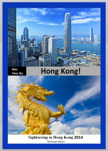 ONE-TWO-GO Hong Kong: Sightseeing in Hong Kong 2014 (One-Two-Go.com Book 13) (English Edition)