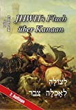 JHWH's Fluch über Kanaan - Julius Wiesenberg