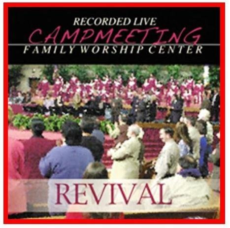 Campmeeting Revival- Recorded Live At Jimmy Swaggart Family Worship Center by Bob Henderson, Tareva Henderson, Jeremy Downey, Lester Rector, Holly Rector, Rob (0100-01-01)