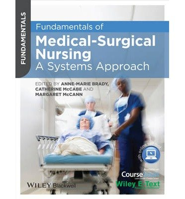 [ Fundamentals of Medical-Surgical Nursing: A Systems Approach Brady, Margaret A. ( Author ) ] { Paperback } 2014